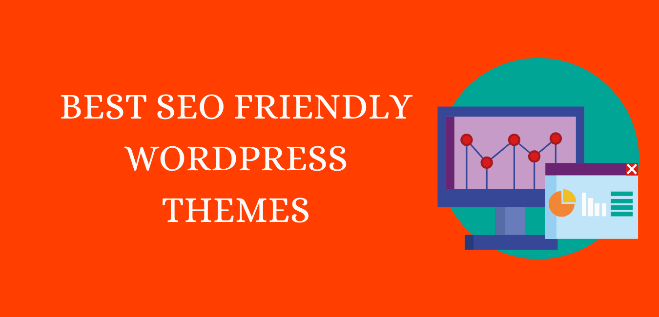 Top 5 Best SEO Friendly WordPress Themes In 2021